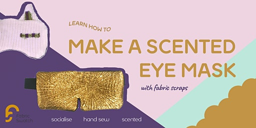 Sew a lavender sleep mask in 3 hours