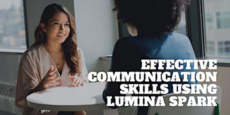 Effective Communication Skills using Lumina Spark tickets