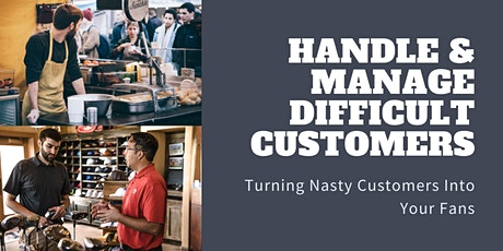 Customer Service - Handle & Manage Difficult Customers tickets