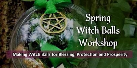 Spring Witch Balls Workshop tickets