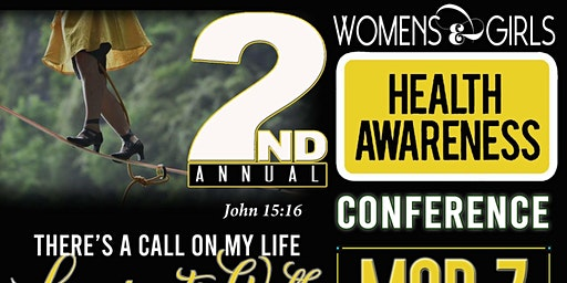 2nd  Annual Women and Girls Health Awareness Conference