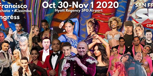 San Francisco Salsa Bachata Kizomba Congress  - Oct 30-Nov 1, 2020