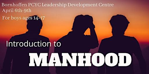 Introduction into Manhood