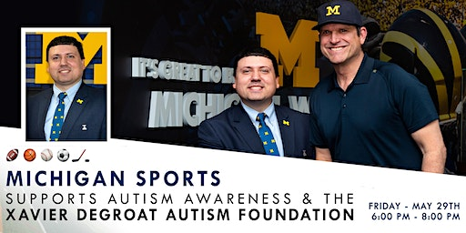 Michigan Sports Supports Autism Awareness & the Xavier DeGroat Foundation