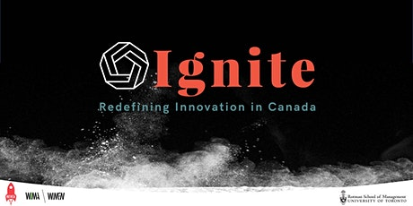 Ignite: Redefining Innovation in Canada tickets