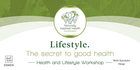 Lifestyle. The secret to good health | Adelaide Workshop tickets