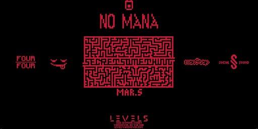 No Mana [Levels Nighclub Vancouver]