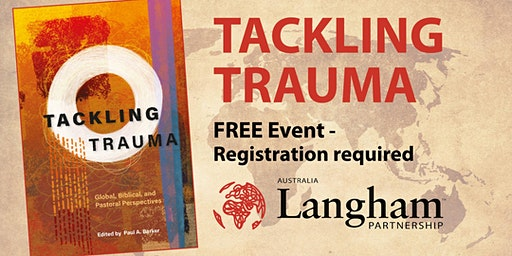 Tackling Trauma - Langham Partnership Event in SA