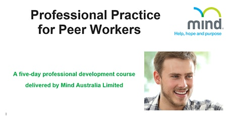 Professional Practice for Peer Workers: a five day professional development course tickets