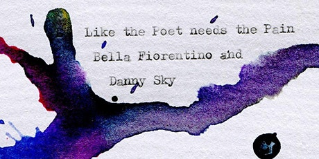 Like The Poet Needs The Pain: exhibition of art & poetry by Bella Fiorentino & Danny Sky tickets