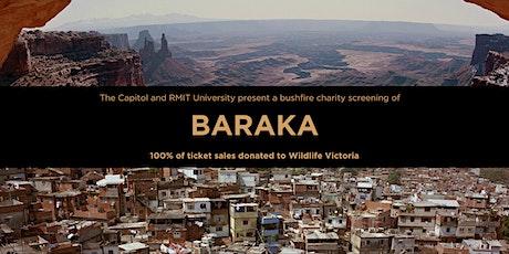 The Capitol Presents a Bushfire Charity Screening of BARAKA tickets