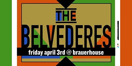 The Belvederes at Brauer House tickets