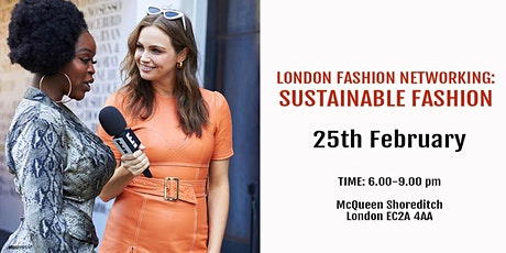 London Fashion Networking: Sustainable Fashion tickets