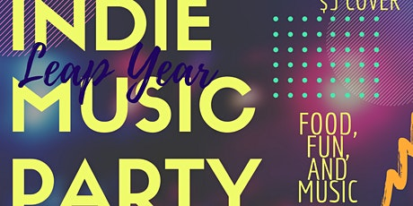 INDIE LEAP YEAR MUSIC PARTY tickets