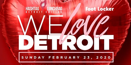#HashtagLunchbag Detroit Edition: We Love Detroit! tickets