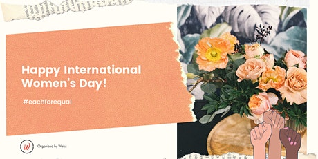 Webz   International Women's Day 2020 - Each for Equal Fireside Chat tickets