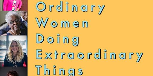 Ordinary Women Doing Extraordinary Things