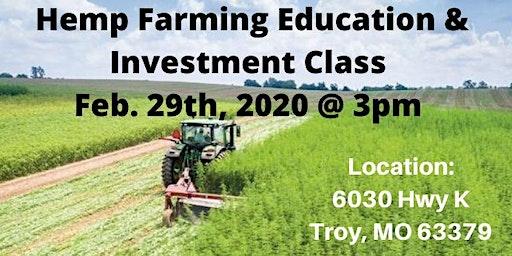 Hemp Farming Educational & Investment Class