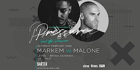Markem vs Malone by Pressure Miami tickets