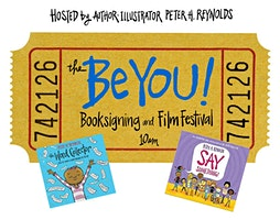 Be You Book Launch and Peter Reynolds Film Fest
