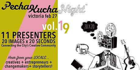 PechaKucha Night Victoria VOL. 19 tickets