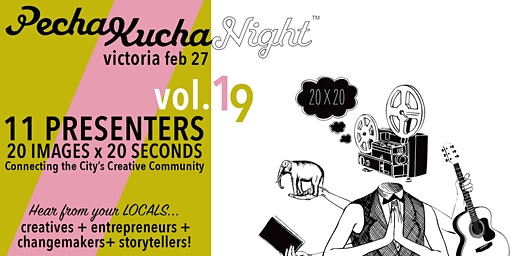 PechaKucha Night Victoria VOL. 19