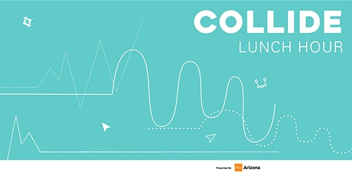 Collide - Lunch (February)