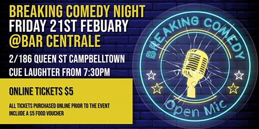 Breaking Comedy Open Mic - Feb 21st