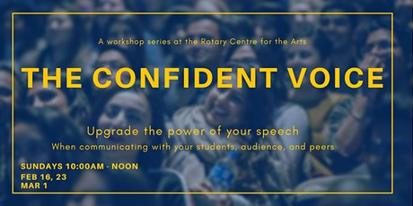 The Confident Voice Workshop Series tickets