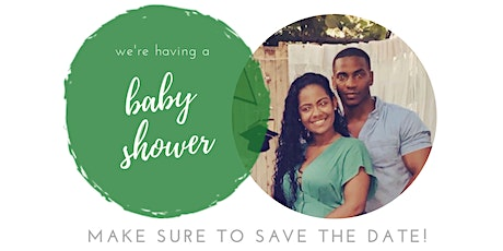 Ju & Taylor's Baby Shower tickets