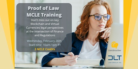"""Proof of Law: Cryptocurrencies & Blockchain """"Live"""" MCLE Training (26FEB20) tickets"""