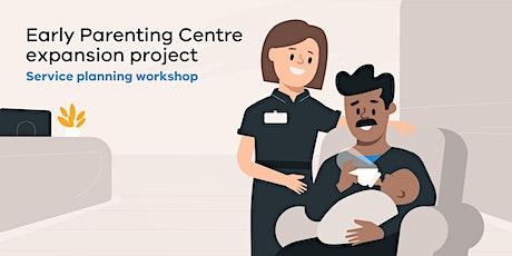 Early Parenting Centres | service planning workshop| Bendigo tickets