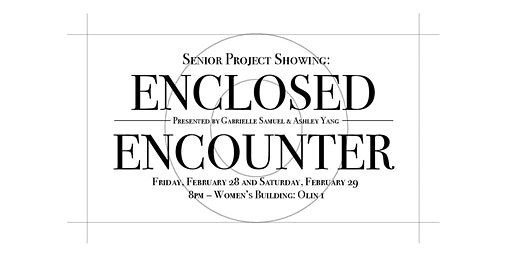 Dance Senior Project Showing: Enclosed Encounter