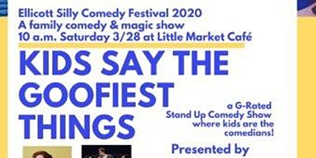 """Family Comedy & Magic Show """"Kids Say the Goofiest Things"""" - EllicottSilly tickets"""