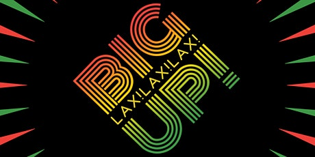 BiGUP! LAX: Dancehall Afrobeat HipHop Lounge Party tickets