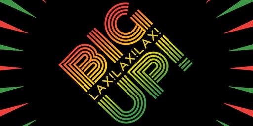BiGUP! LAX: Dancehall Afrobeat HipHop Lounge Party