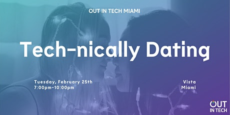 Out in Tech Miami | Tech-nically Dating tickets