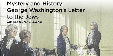 NEW DATE: Mystery and History: George Washington's Letter to the Jews tickets