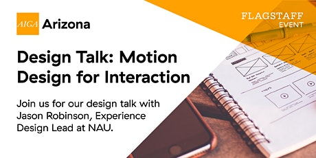 The Motion You Feel: Motion Design for Interaction (Flagstaff) tickets
