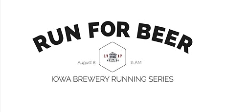 Beer Run-1717 Brewing | Part of the 2020 Iowa Brewery Running Series tickets