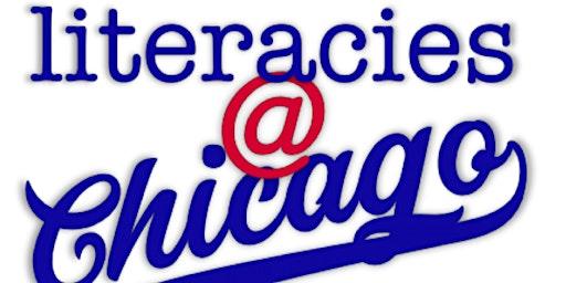 Literacies@Chicago Super Saturday: Embracing Disruption