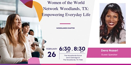 Women of the World Network Woodlands, TX: Empowering Everyday Lives tickets