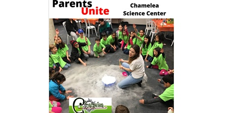 Parents Unite at Chamelea Science Centre tickets