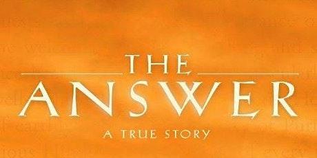 Elk Grove Film  Screening : THE ANSWER, a True Story tickets