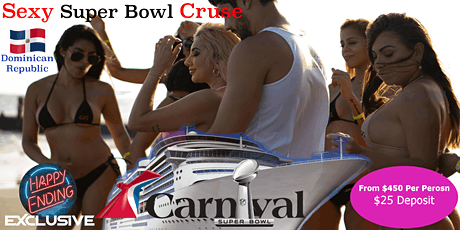 Sexy Super Bowl LV Cruise To The Dominican Republic tickets