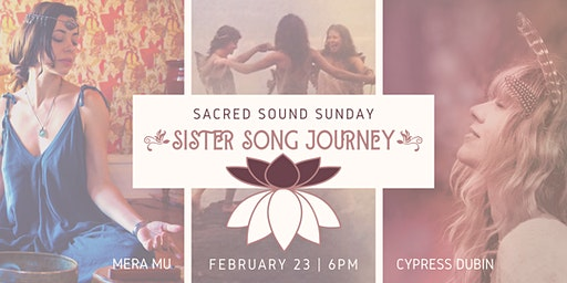 SACRED SOUND SUNDAY: Sister Song Journey