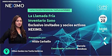 Llamada Fría + Inventario Sano Tuxtla Gutiérrez Chiapas boletos