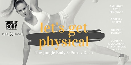 Let's get Physical - The Jungle Body & Pure X Dash tickets
