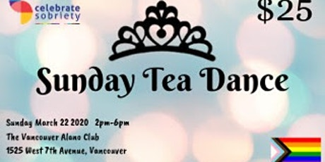 Celebrate Sobriety Sunday Tea Dance tickets