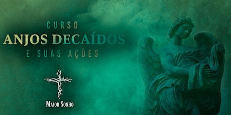 Curso Anjos Decaídos e suas Ações - Fevereiro | 2020 bilhetes